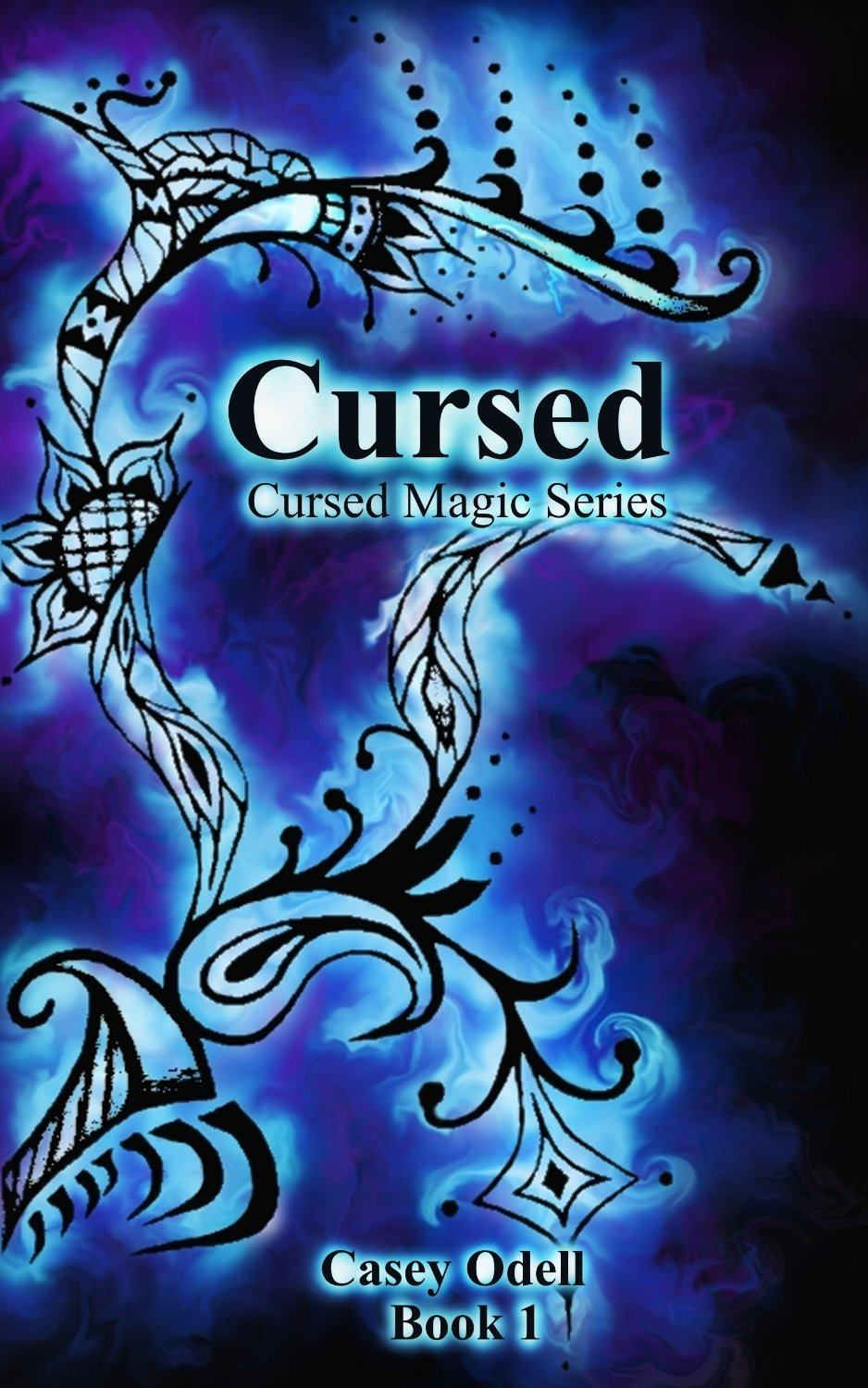 Cursed, Book 1 by Casey Odell