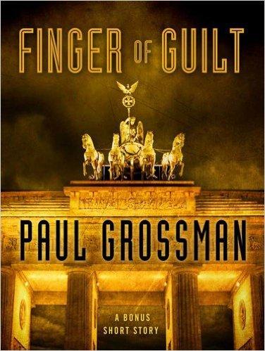 Finger of Guilt: A Bonus Story by Paul Grossman