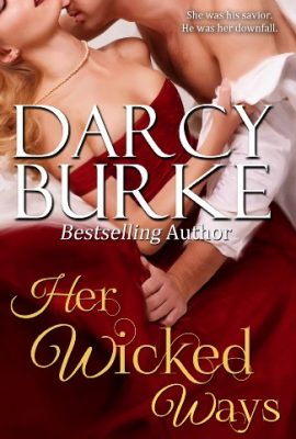 Her Wicked Ways by Darcy Burke