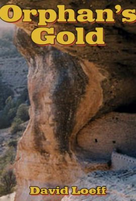 Orphan's Gold by David Loeff