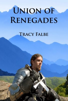 Union of Renegades by Tracy Falbe
