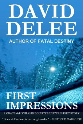 First Impressions By David DeLee