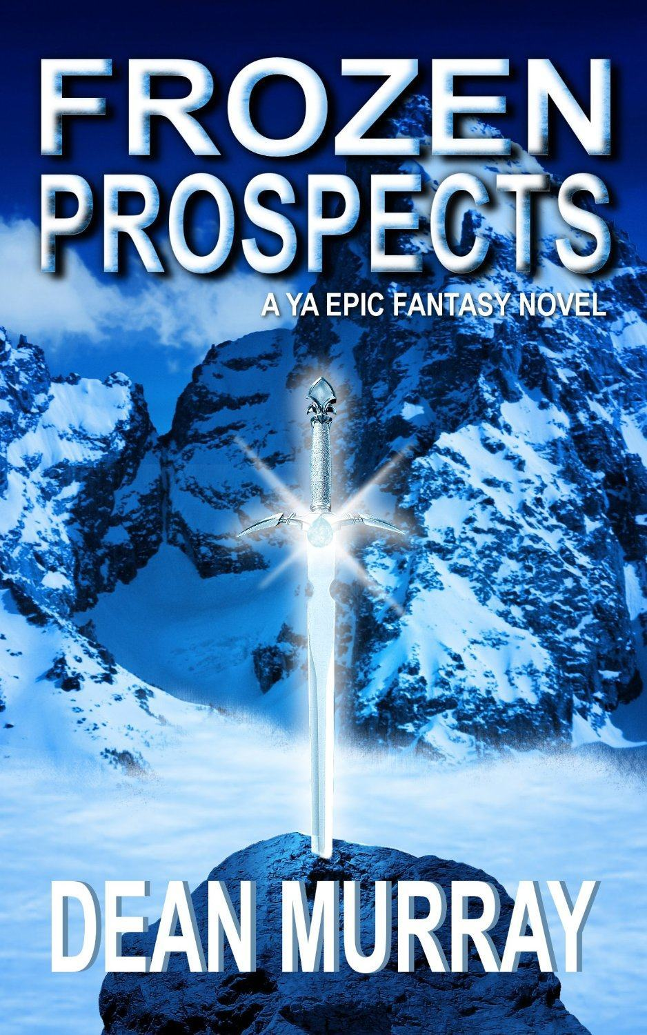 Frozen Prospects: The Guadel Chronicles, Volume 1 by Dean Murray