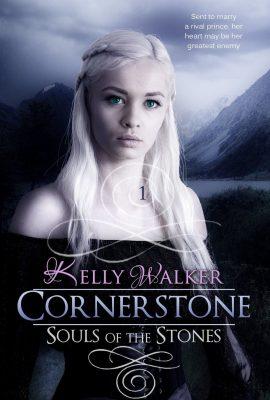 Cornerstone: Souls Of The Stones by Kelly Walker