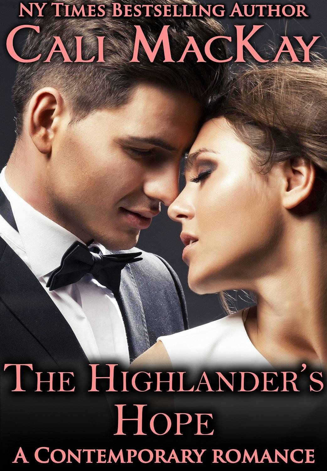 The Highlander's Hope by Cali MacKay