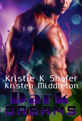 Dark Dreams (Vampire Anthology) by Kristie K. Shafer