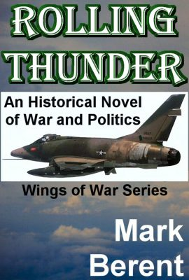 Rolling Thunder: Wings of War by Mark Berent
