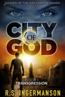 Transgression: City of God, Book 1 by R.S. Ingermanson
