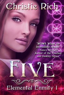 Five: Elemental Enmity, Book 1 by Christie Rich