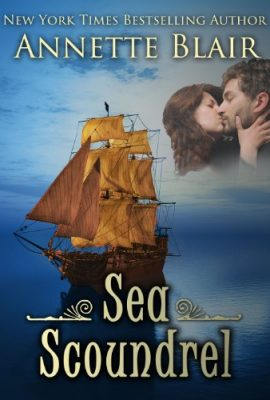 Sea Scoundrel by Annette Blair