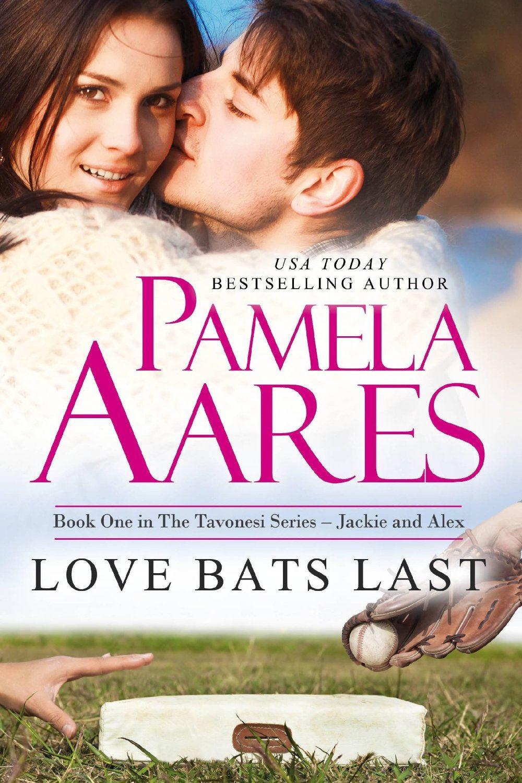 Love Bats Last by Pamela Aares