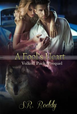 A Fool's Heart by S.R. Roddy