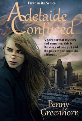 Adelaide Confused: Empath Series, Book 1 by Penny Greenhorn