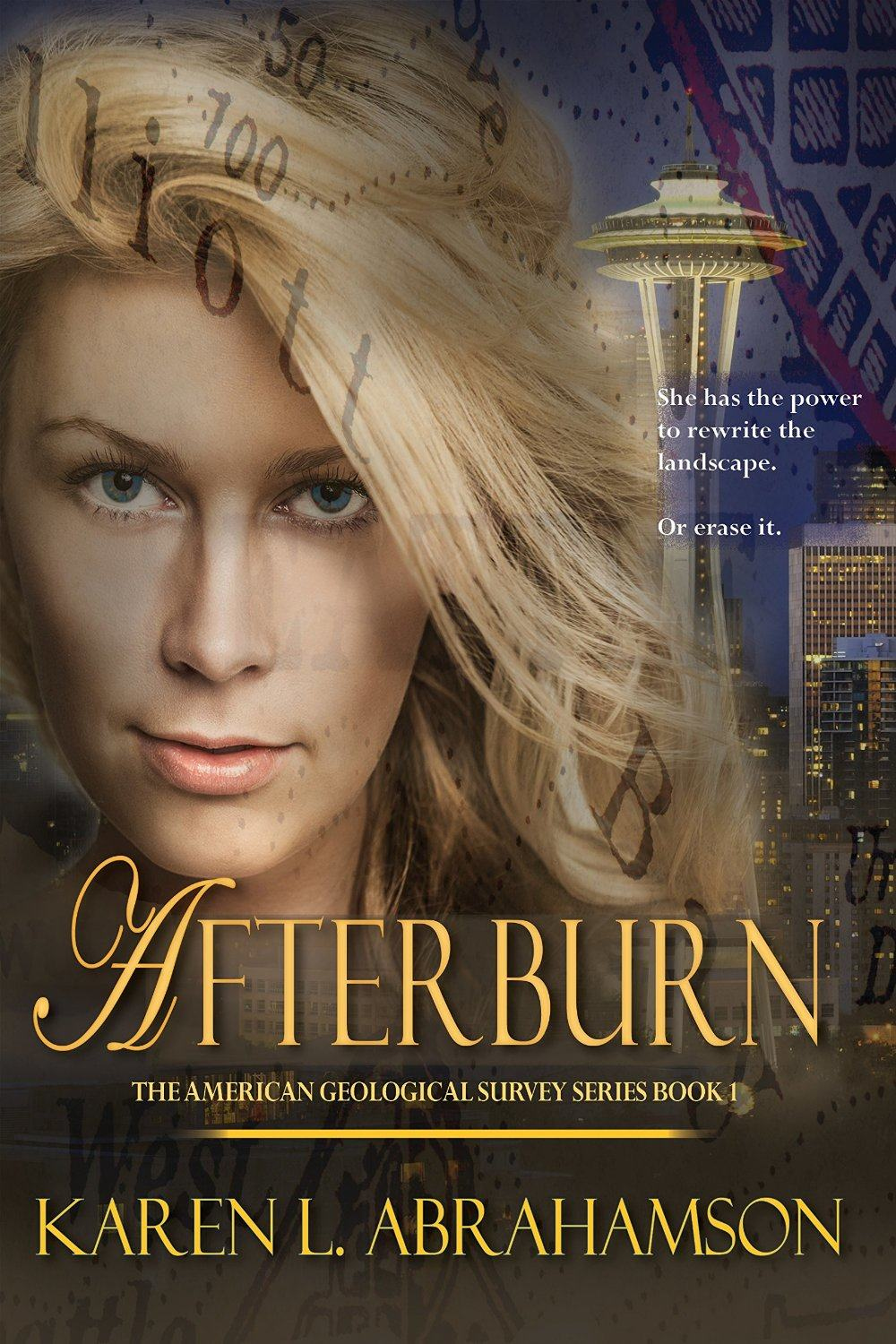 Afterburn: The American Geological Survey, Book 1 by Karen L. Abrahamson
