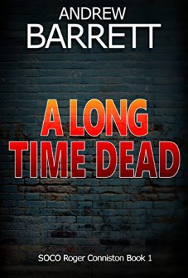 A Long Time Dead by Andrew Barrett