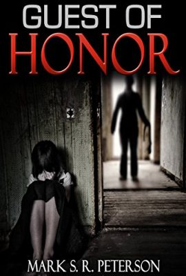 Guest Of Honor by Mark S. R. Peterson