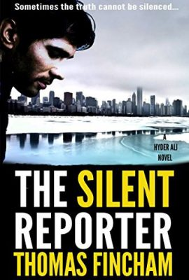 The Silent Reporter by Thomas Fincham