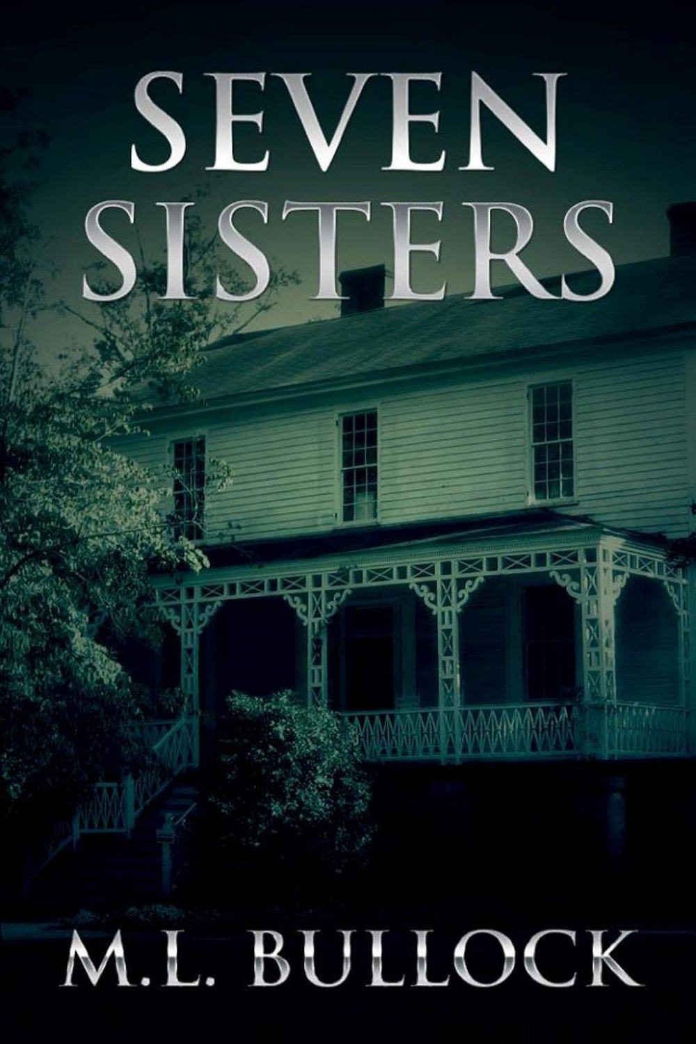 Seven Sisters: Seven Sisters Series, Book 1 by M.L. Bullock