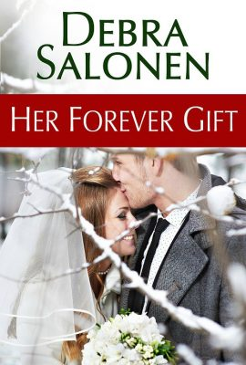Her Forever Gift: Big Sky Mavericks, Book 5 by Debra Salonen