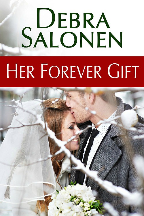 Her Forever Gift: Big Sky Mavericks, Book 5 by Debra Salonen
