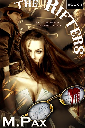 The Rifters by M. Pax