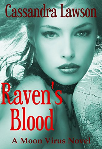 Raven's Blood by Cassandra Lawson