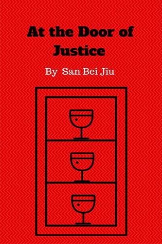 At the Door of Justice by San Bei Jiu