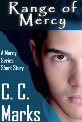 Range of Mercy by C. C. Marks