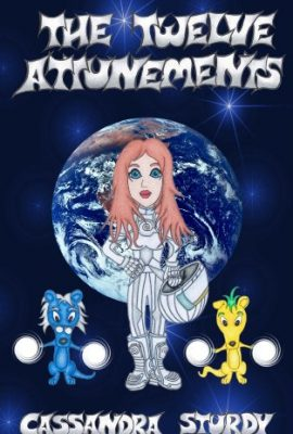 The Twelve Attunements by Cassandra Sturdy