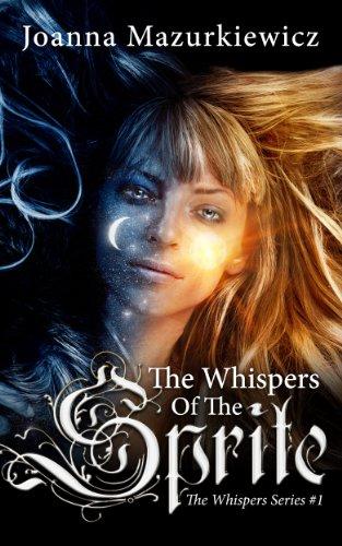 The Whispers of the Sprite Joanna Mazurkiewicz