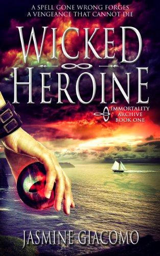 The Wicked Heroine by Jasmine Giacomo