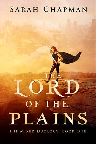 The Lord of the Plains by Sarah Chapman