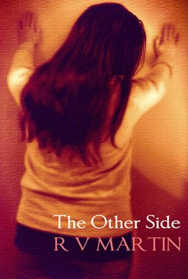 The Other Side by R V Martin