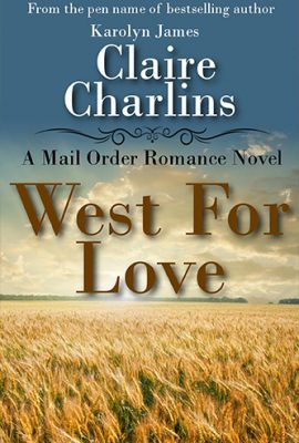 West For Love by Claire Charlins