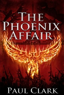 The Phoenix Affair by Paul Clark