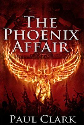 The Phoenix Affair by Paul Clark
