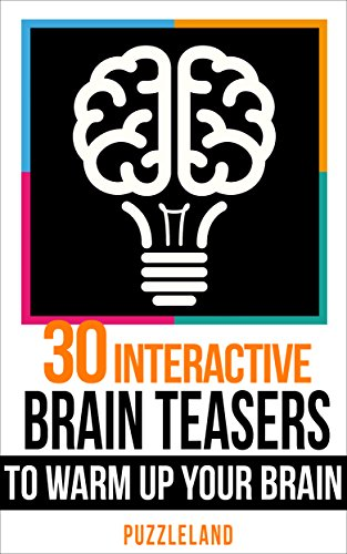 30 Interactive Brainteasers to Warm Up your Brain By Puzzleland