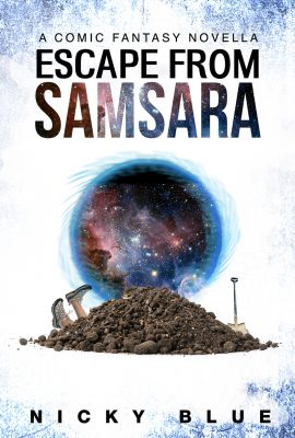 Escape From Samsara by Nicky Blue