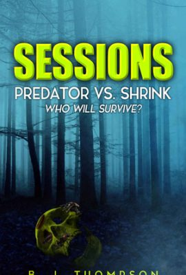 Free download days for Sessions: Predator vs. Shrink by B.J. Thompson