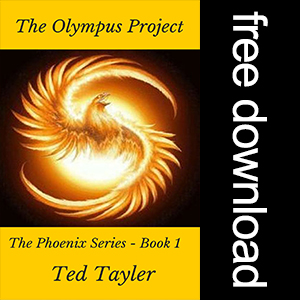 The Olympus Project: The Phoenix Series, Book 1 by Ted Tayler